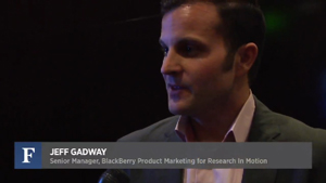 Jeff Gadway - Senior Manager of BlackBerry Product